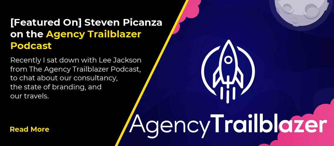 [Featured On] Steven Picanza on the Agency Trailblazer Podcast
