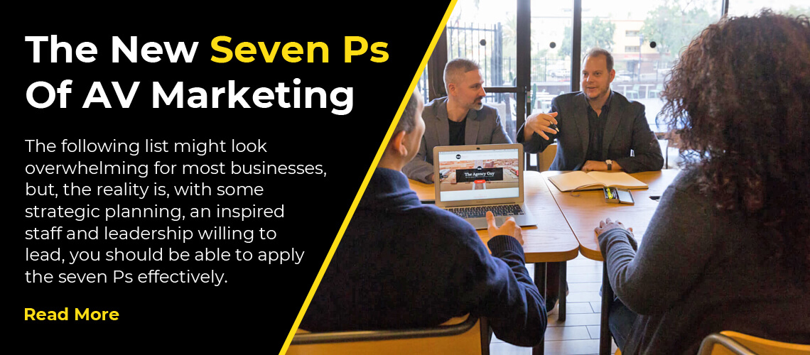The New Seven Ps Of AV Marketing