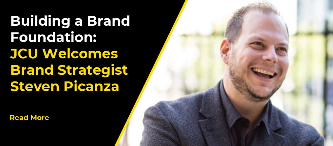 Building a Brand Foundation: JCU Welcomes Brand Strategist Steven Picanza
