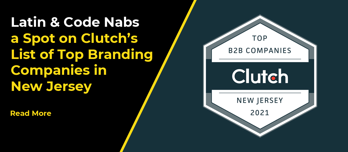 Latin & Code Nabs a Spot on Clutch's List of Top Branding Companies in New Jersey