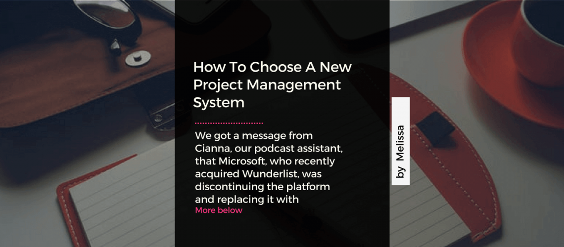 How To Choose A New Project Management System - Latin & Code