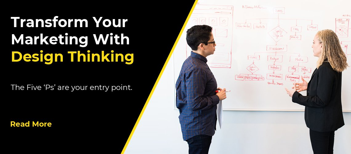 Transform Your Marketing With Design Thinking